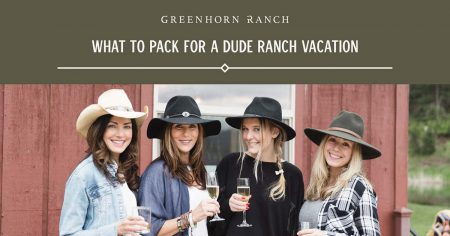 What to pack for a dude ranch vacation with your friends